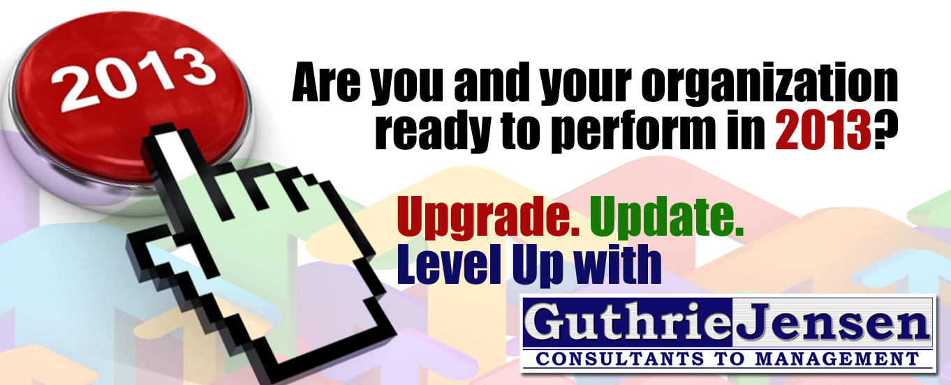 Are you and your organization ready to perform in 2013?