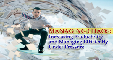 Guthrie-Jensen - Managing Chaos: Increasing Productivity and Managing Efficiently Under Pressure