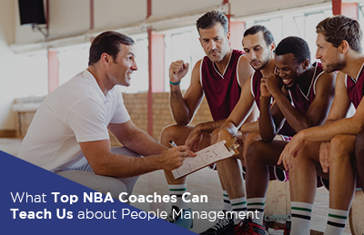 What Top NBA Coaches Can Teach Us about People Management