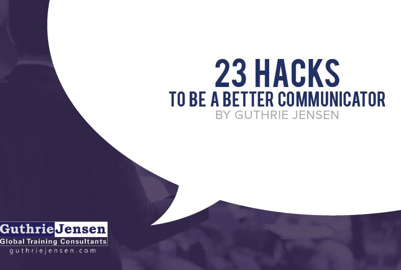 23 Hacks to Be a Better Communicator [Slideshow]