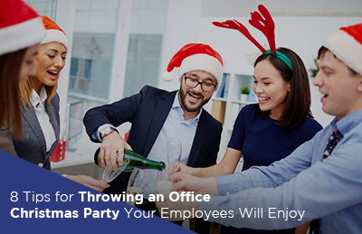 8 Tips for Throwing an Office Christmas Party Your Employees Will Enjoy