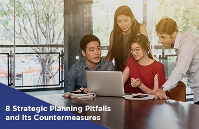 8 Strategic Planning Pitfalls and Its Countermeasures