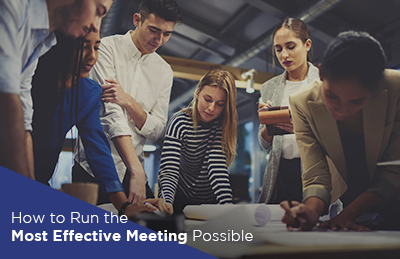 How to Run the Most Effective Meeting Possible