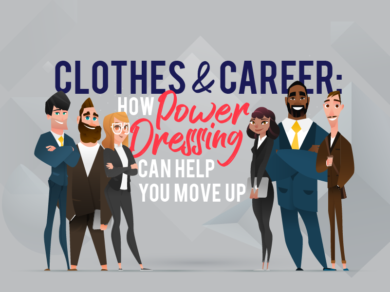 Clothes and Career: How Power Dressing Can Help You Move Up - INSIGHTS: The Guthrie