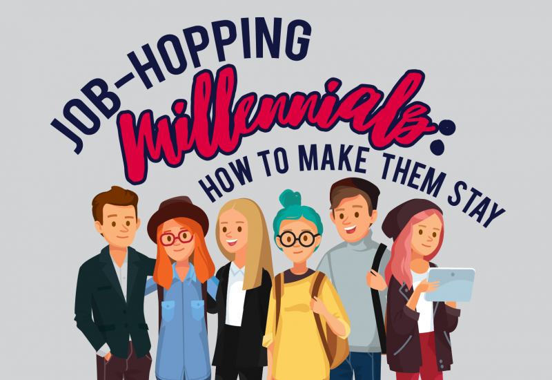 Job-Hopping Millennials: How to Make Them Stay