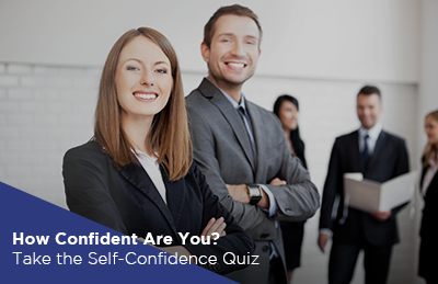 How Confident Are You? Take the Self-Confidence Quiz