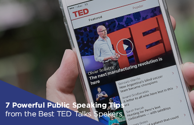 7 Powerful Public Speaking Tips from the Best TED Talks Speakers