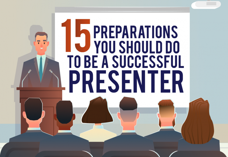 15 Preparations You Should Do to Be A Successful Presenter