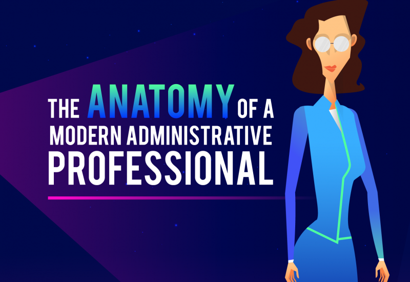 The Anatomy of a Modern Administrative Professional