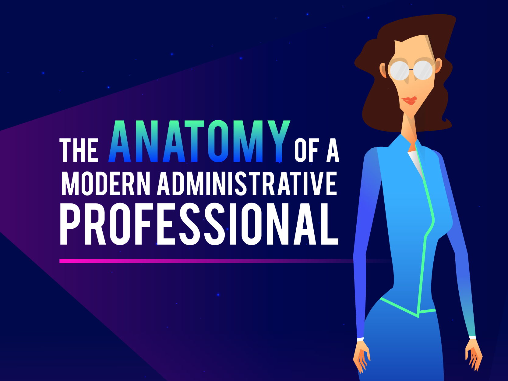 The Anatomy of a Modern Admin Professional Banner
