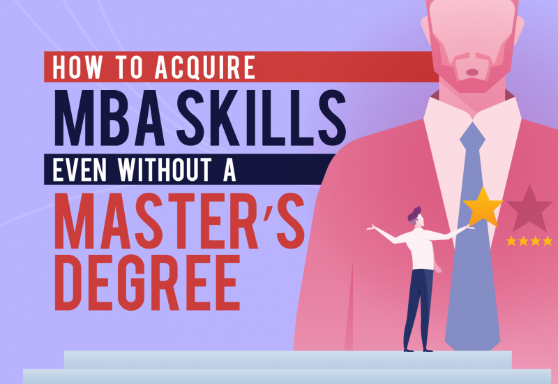 How to Acquire MBA Skills Even Without a Master's Degree