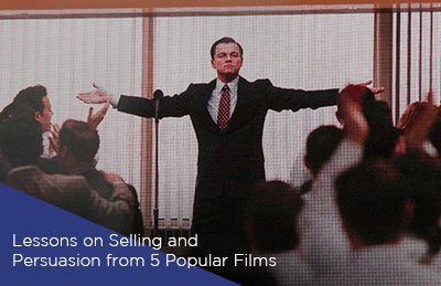 Lessons on Selling and Persuasion from 5 Popular Films